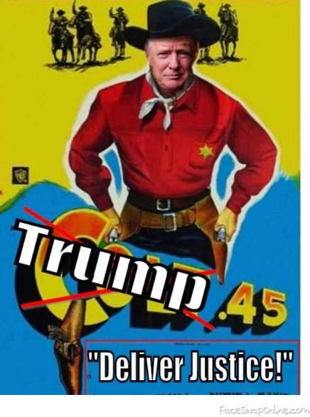 """Trump 45: """"Deliver Justice!"""""""