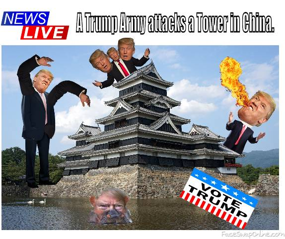 A Trump Army attacks a TOWER in China.