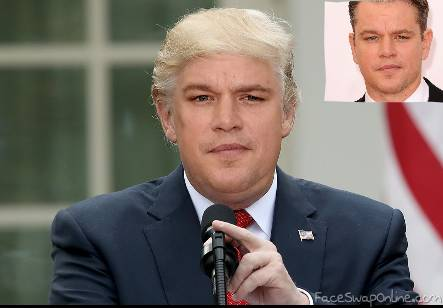 Matt Damon plays Trump