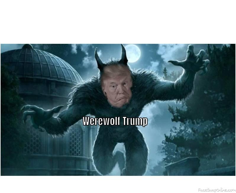 Werewolf Trump