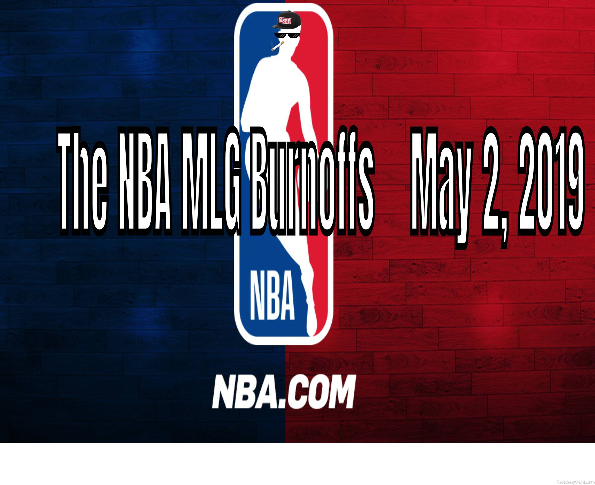 The NBA burnoffs (not real ;( )