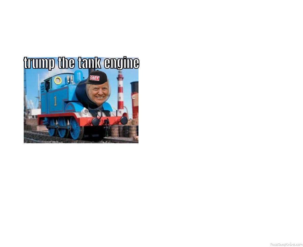 Trump the tank engine
