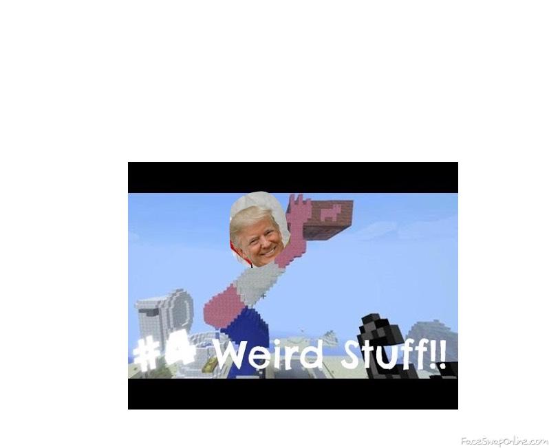 Weird trump