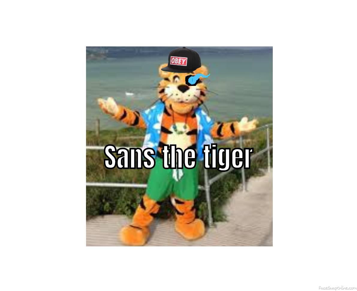 Sans the tiger