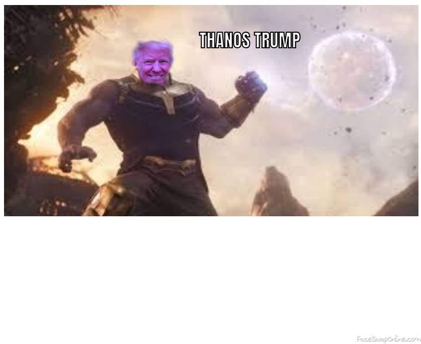 THANOS TRUMP