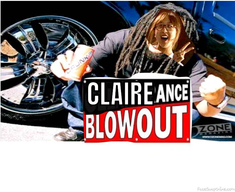 CLAIREance Blowout