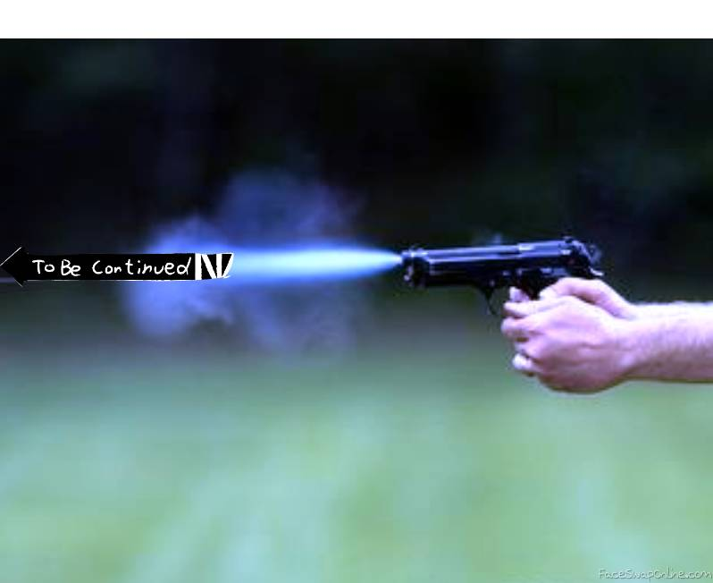 To Be Continued Gun
