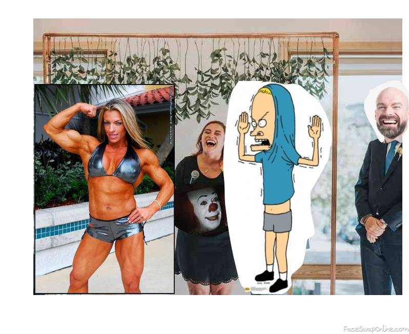 Bodybuilder wedding to the great Cornholio with Pennywise as a guest