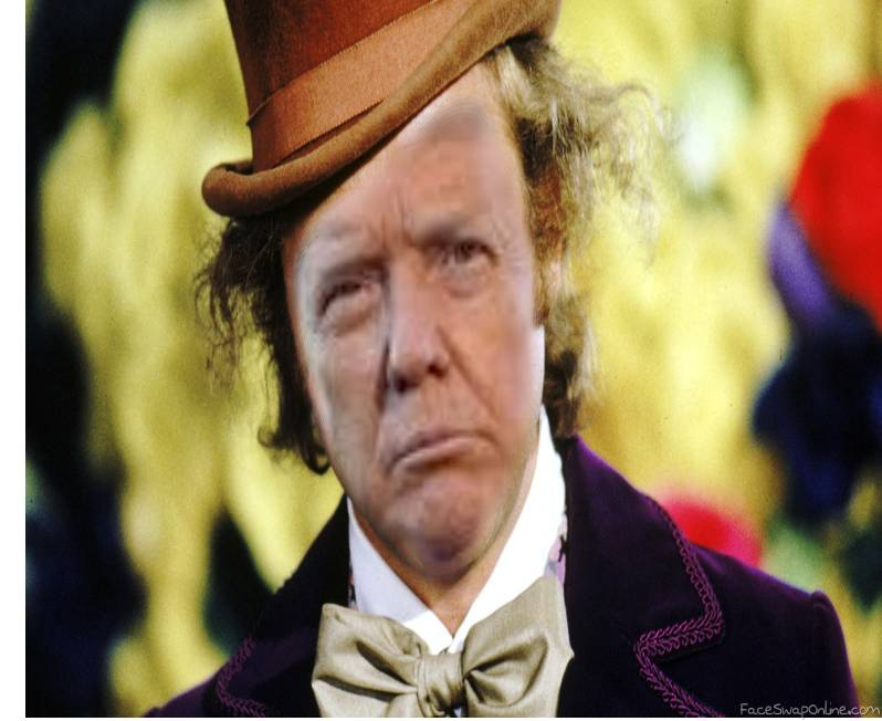 Trump as Willy Wonka