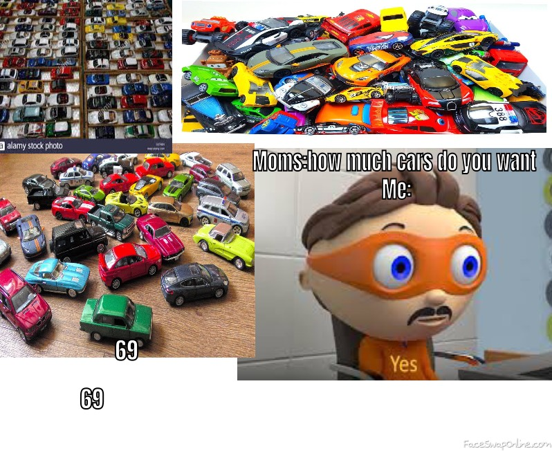 Mom shows me lots of cars also her do you want them me YES