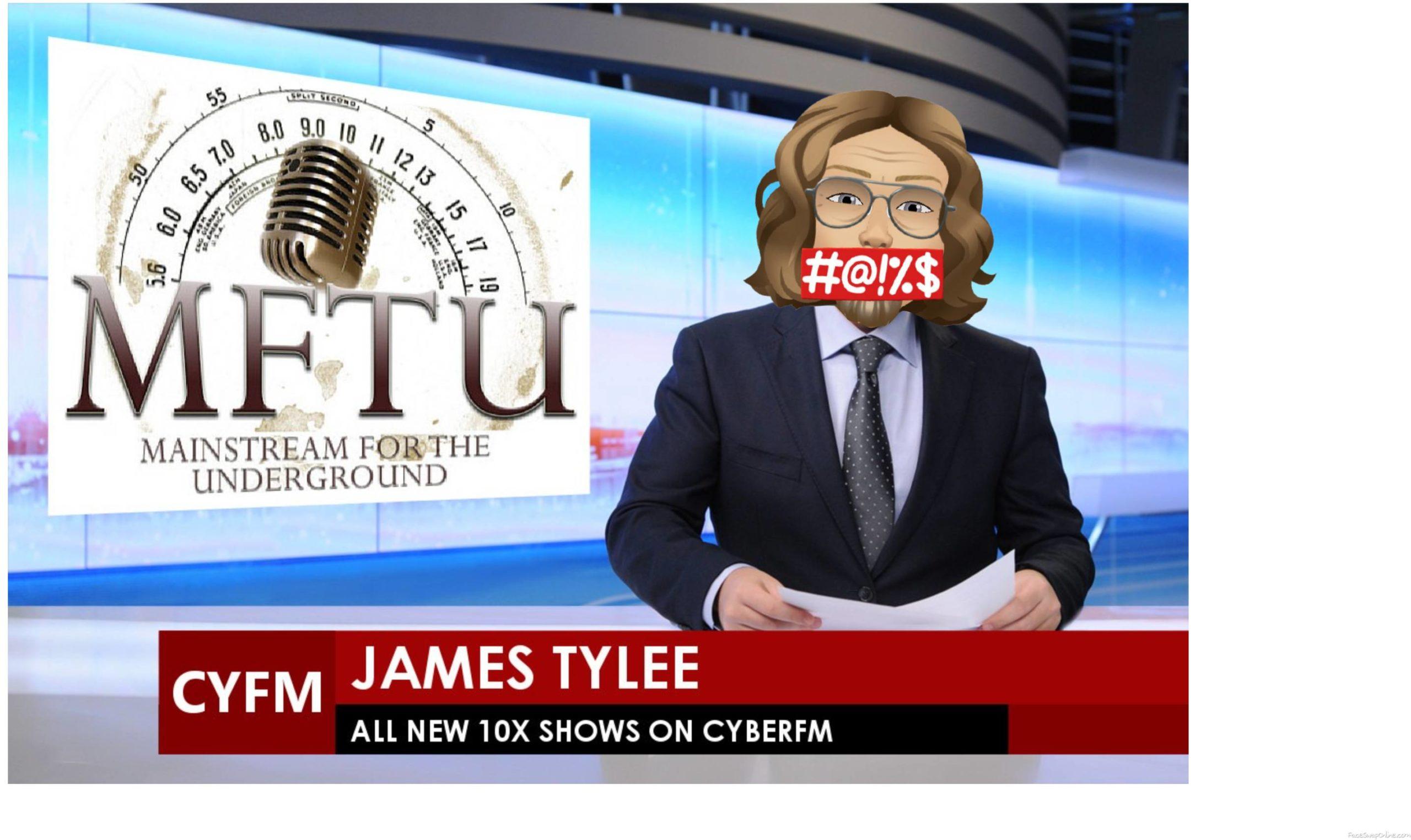 James Tylee's 10X Shows on CyberFM Radio