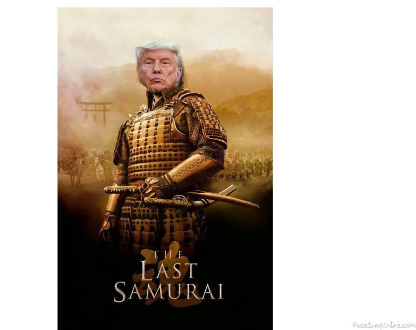 Trump the Last Samurai