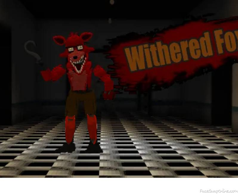 fixed withered foxy ( dANY FOX