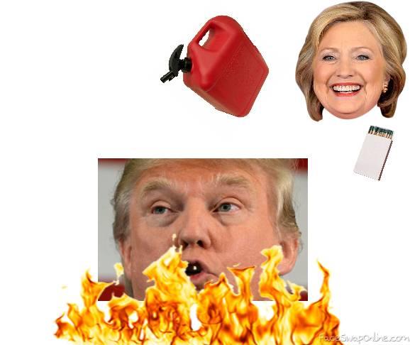 Hillary Enjoys watching trump burn to a crisp